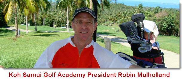 Koh Samui Golf Academy President Robin Mulholland